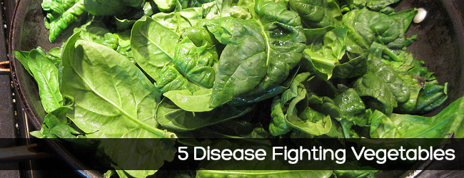 5 Disease Fighting Vegetables